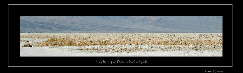 ANDY IN BADWATER-DUAL PANO