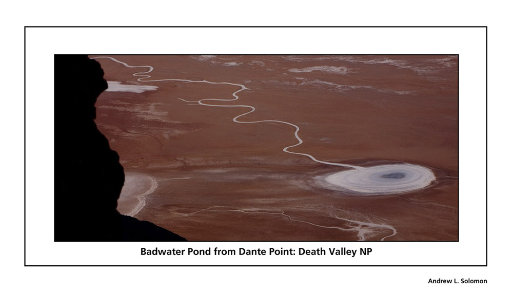 BADWATER POND FROM DANTE POINT